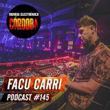 Facu Carri @ Set Exclusivo Movida Electrónica Córdoba (Podcast 145) 22.08.18