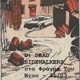 Dead Sidewalkers Interview [Το Φράγμα Του Ήχου S04E17 31-03-2017]