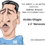 Andrea Bracco racconta Alcides Ghiggia