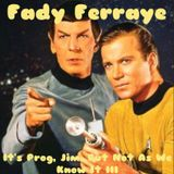 Fady Ferraye_It's Prog, Jim, But Not As We Know It Part 3