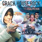 Crack House Rock