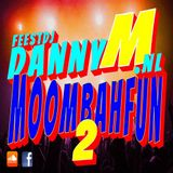Moombahfun 02 - FeestDj Danny M