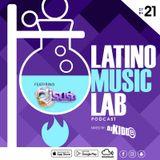 Latino Music Lab EP. 21 ((Ft. DJ Susie))