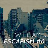 Escapism #6 - June 2019