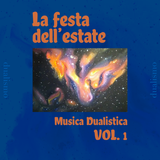 Musica Dualistica Vol. 1 - La festa dell'estate
