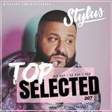 @DJStylusUK - TOP SELECTED 007 (R&B / HipHop / Afrobeat)