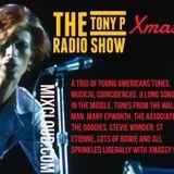 The 'Xmassy' Tony P Radio Show 2017