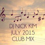 DJ Nick Kim - July 2015 Live Club mix