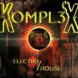DJ K0MPL3X (Electro Mix) 2012