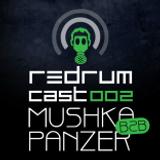 Redrumcast 002 by Mushka b2b Panzer