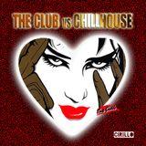 The Club vs Chillhouse