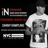 IN:COMMAND RADIO SHOW Guest DJ Danny Rampling