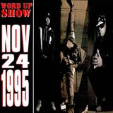 Word Up Show - November 24, 1995 - Hosted by Warren Peace & 5'8