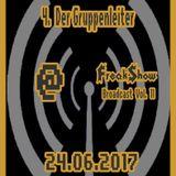 Der Gruppenleiter - Live at FreakShow Broadcast Vol. 11 (24.06.2017 @ Mixlr)