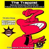 The Trappist - Special Rotterdam Records mix