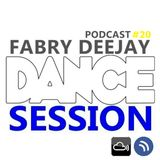 DANCE SESSION  podcast #20  BY FABRY DEEJAY