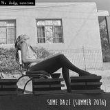 Some Daze (Summer 2016)