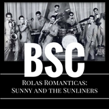 BSC Rolas Romanticas #4: Sunny and the Sunliners