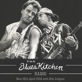 THE BLUES KITCHEN RADIO with Nils Lofgren & The Magic Numbers: 30 April 2018