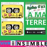 ▂ ▃ ▄ VIVRE ENSEMBLE ▅ ▄ ▂ 25.12.19_1ère partie- •^v^–[ A MA TERRE-RADIO D'ICI - solidarités]–^v^•