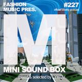 Lykov – Mini Sound Box Volume 227 (Weekly Mixtape)