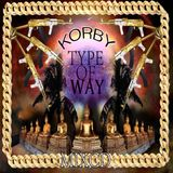 ** KORBY * TYPE OF WAY **