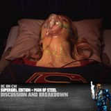 Supergirl Edition – Man of Steel