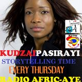KUDZAI PASIRAYI STORYTELLING TIME. @ RADIO AFRIC-AYE_2017. SESSION1