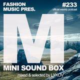 Lykov – Mini Sound Box Volume 233 (Weekly Mixtape)