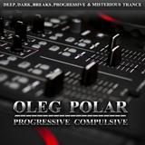 Oleg Polar - Progressive Compulsive 053 (Breaks Exposition)