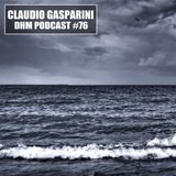 Claudio Gasparini - DHM Podcast #76 (July 2016)