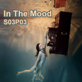 In The Mood - S03P03 (No Mic) - Janvier 2018