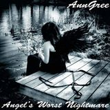 AnnGree - Angel's Worst Nightmare