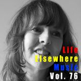 Life Elsewhere Music Vol 76