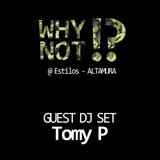 Tomy P @ Preserata WhyNot !?  - Estilos (Altamura) 04-01-2013  [Parte Prima]
