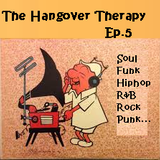 The Hangover Therapy Ep.5