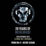 20 YEARS OF METALHEADZ: History Session