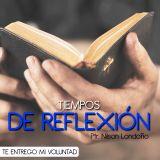 TIEMPOS DE REFLEXIÓN TE ENTREGO MI VOLUNTAD (8)