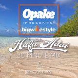 Opake Guam Presents: Da Hafa Adai 30 Min Mix - PIFA Edition