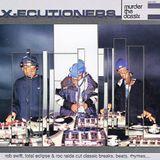 X - Ecutioners - Murder The Classix 2002