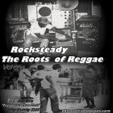 Rocksteady The Roots of Reggae Vol one T.J.R Selections