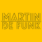 Martin de Funk - #TUNES 31