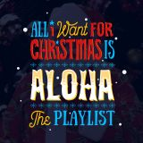 ALOHA CAMPING // ALOHA X-MAS THE PLAYLIST