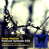 Deep Motion Podcast 026