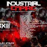 Dj Alex Strunz @ INDUSTRIAL EMPIRE XXIII - 23 EPISODIO - 09-06-2018