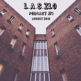 L.A.S.zlo - Podcast #1 (August 2016)