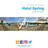 DJ PREMIER SVQ - Hola Primavera! - Musica Para Bailar