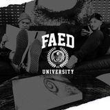 FAED University Episode 39 - 01.09.19