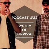 Mute/Control Podcast #22 - System Of Survival