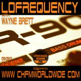 Wayne Brett's Lofrequency Show on Chicago House FM 09-09-17